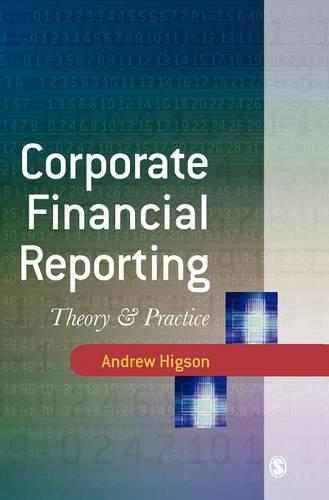 Corporate Financial Reporting: Theory and Practice (Hardback)