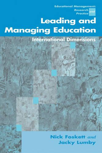 Leading and Managing Education: International Dimensions - Centre for Educational Leadership and Management (Paperback)
