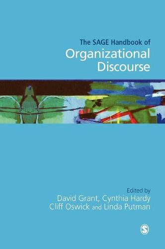 The SAGE Handbook of Organizational Discourse (Hardback)