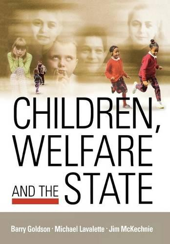 Children, Welfare and the State (Paperback)