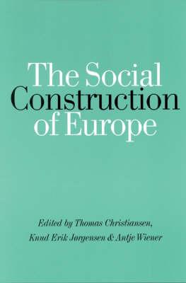 The Social Construction of Europe (Hardback)