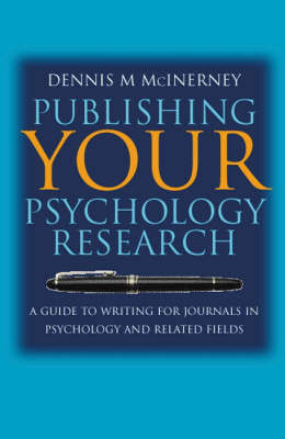 Publishing Your Psychology Research: A Guide to Writing for Journals in Psychology and Related Fields (Hardback)