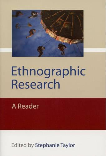 Ethnographic Research: A Reader - Published in Association with The Open University (Paperback)