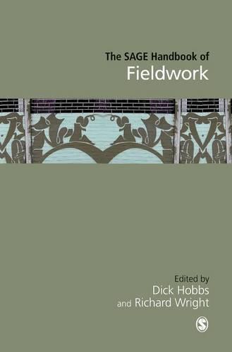 The SAGE Handbook of Fieldwork (Hardback)