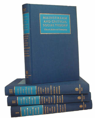 Mainstream and Critical Social Theory: Classical, Modern and Contemporary (Hardback)