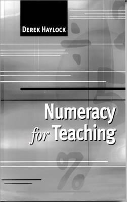 Numeracy for Teaching (Hardback)