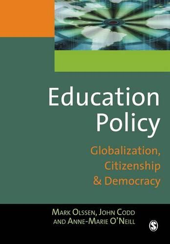 Education Policy: Globalization, Citizenship and Democracy (Paperback)