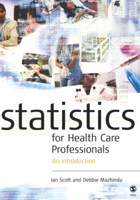 Statistics for Health Care Professionals: An Introduction (Hardback)