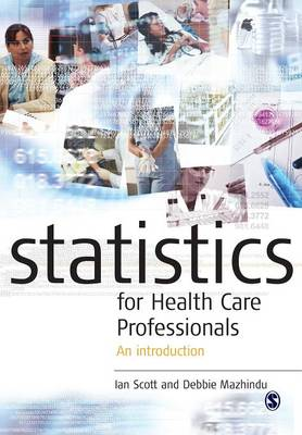 Statistics for Health Care Professionals: An Introduction (Paperback)