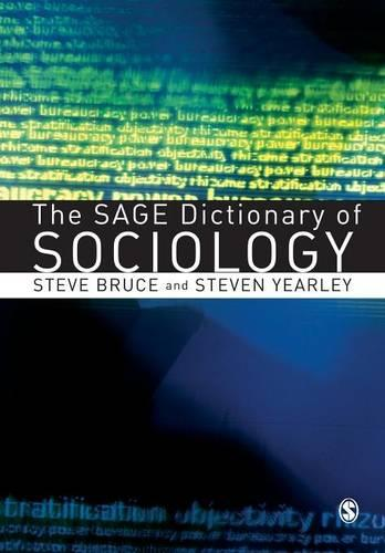 The SAGE Dictionary of Sociology (Paperback)