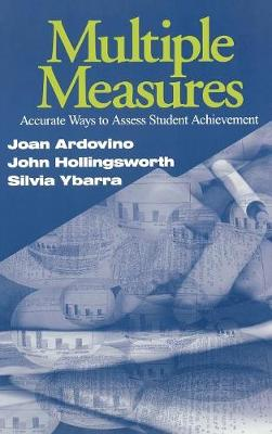 Multiple Measures: Accurate Ways to Assess Student Achievement (Hardback)