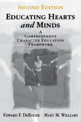 Educating Hearts and Minds: A Comprehensive Character Education Framework (Paperback)