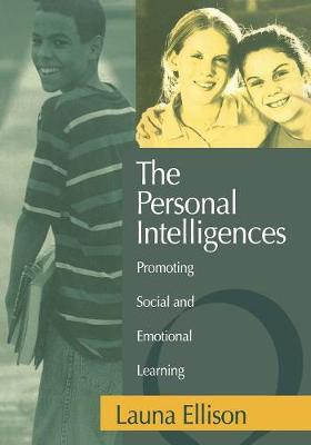 The Personal Intelligences: Promoting Social and Emotional Learning (Paperback)