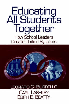 Educating All Students Together: How School Leaders Create Unified Systems (Paperback)
