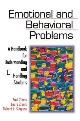 Emotional and Behavioral Problems: A Handbook for Understanding and Handling Students (Hardback)