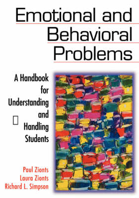Emotional and Behavioral Problems: A Handbook for Understanding and Handling Students (Paperback)