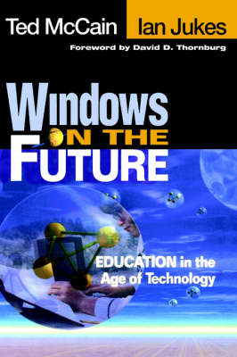 Windows on the Future: Education in the Age of Technology (Hardback)