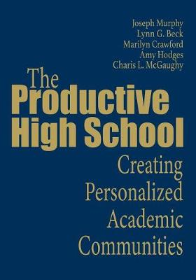 The Productive High School: Creating Personalized Academic Communities (Paperback)
