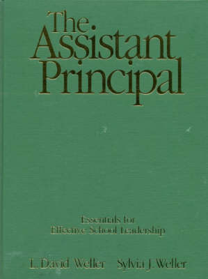The Assistant Principal: Essentials for Effective School Leadership (Hardback)