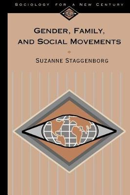 Gender, Family and Social Movements - Sociology for a New Century Series (Paperback)