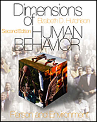 Dimensions of Human Behavior: Person and Environment and the Changing Life Course - Series in Social Work
