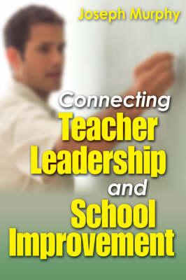 Connecting Teacher Leadership and School Improvement (Paperback)