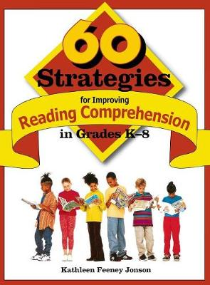 60 Strategies for Improving Reading Comprehension in Grades K-8 (Hardback)
