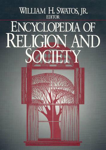 Encyclopedia of Religion and Society (Hardback)