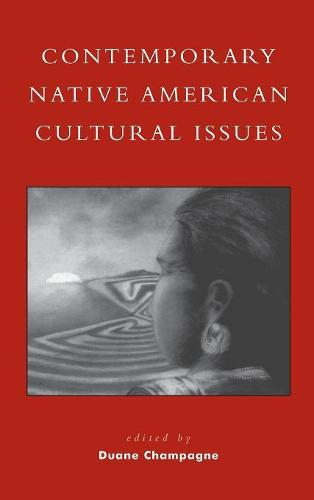 Contemporary Native American Cultural Issues - Contemporary Native American Communities 3 (Hardback)