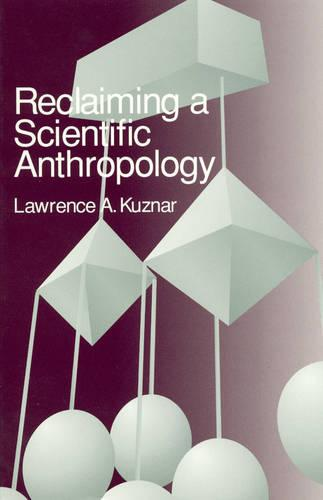 Reclaiming a Scientific Anthropology (Paperback)
