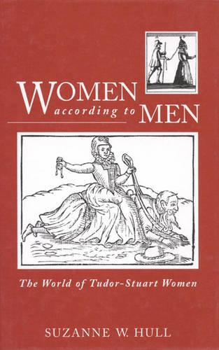Women According to Men: World of Tudor-Stewart Women (Hardback)