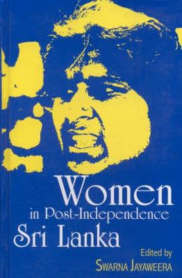Women in Post-Independence Sri Lanka (Hardback)