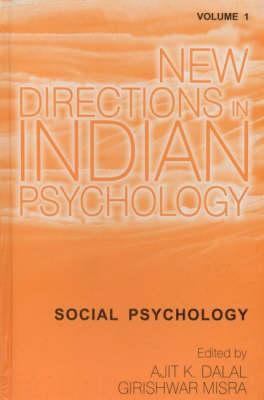 New Directions in Indian Psychology: Volume 1: Social Psychology (Hardback)