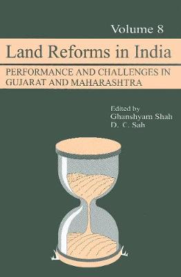 Land Reforms in India: Performance and Challenges in Gujarat and Maharashtra - Land Reforms in India series (Hardback)