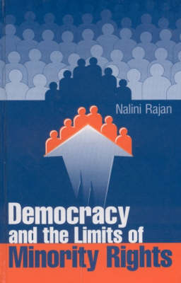 Democracy and the Limits of Minority Rights (Hardback)