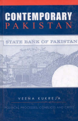 Contemporary Pakistan: Political Processes, Conflicts and Crises (Hardback)