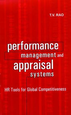 Performance Management and Appraisal Systems: HR Tools for Global Competitiveness (Paperback)
