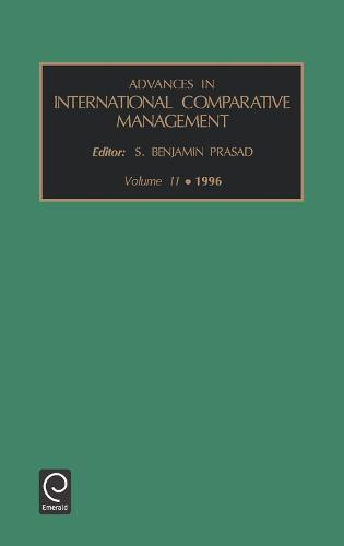 Advances in International Comparative Management - Advances in International Management 11 (Hardback)