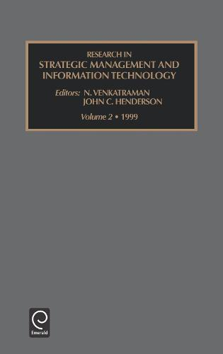 Research in Strategic Management and Information Technology - Research in Strategic Management and Information Technology 2 (Hardback)