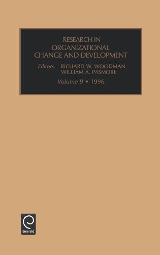 Research in Organizational Change and Development - Research in Organizational Change and Development 9 (Hardback)