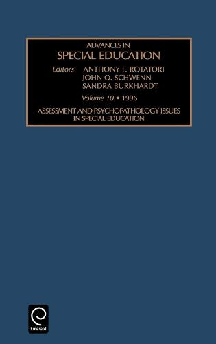 Assessment and Psychopathology Issues in Special Education - Advances in Special Education 10 (Hardback)