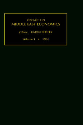 Research in Middle East Economics: v. 1 - Research in Middle East Economics S. Vol 1 (Hardback)