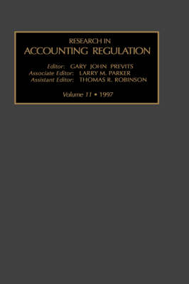 Research in Accounting Regulation: v. 11 - Research in Accounting Regulation S. Vol 11 (Hardback)