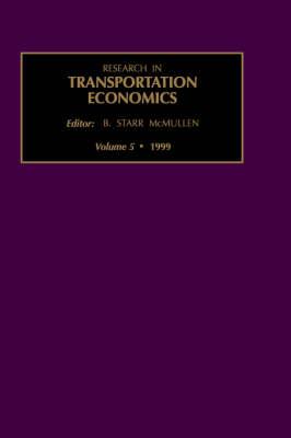 Research in Transportation Economics: Volume 5 - Research in Transportation Economics (Hardback)