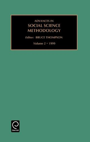 Advances in Social Science Methodology - Advances in Social Science Methodology 5 (Hardback)