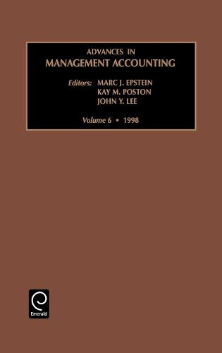 Advances in Management Accounting - Advances in Management Accounting 6 (Hardback)