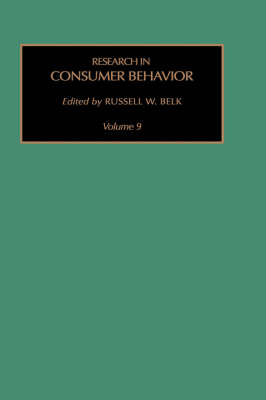 Research in Consumer Behavior: Volume 9 - Research in Consumer Behavior (Hardback)