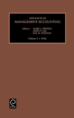 Advances in Management Accounting - Advances in Management Accounting 5 (Hardback)