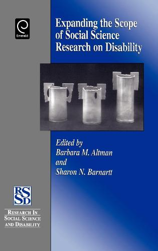 Expanding the Scope of Social Science Research on Disability - Research in Social Science and Disability 1 (Hardback)