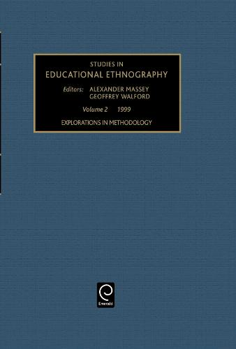 Explorations in Methodology - Studies in Educational Ethnography 2 (Hardback)